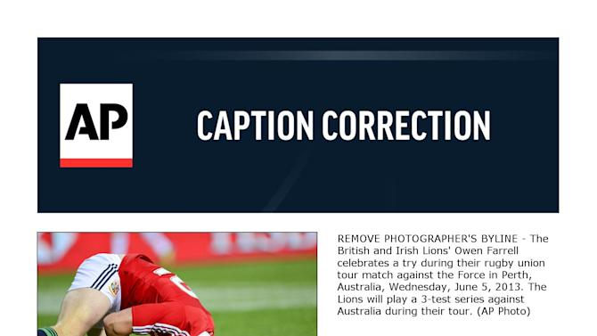 CORRECTION Australia Rugby Britain Ireland Lions