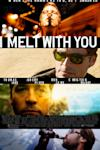 Poster of I Melt With You