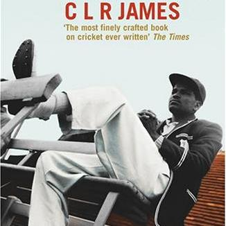 CLR James' Beyond A Boundary | Cricket