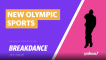 Olympic breakdancing explained