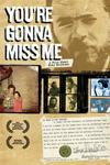 Poster of You're Gonna Miss Me