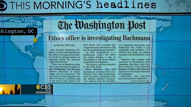 Headlines: Michele Bachmann under ethics investigation