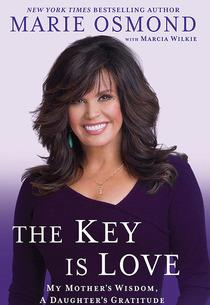 """Marie Osmond, """"The Key Is Love"""" 