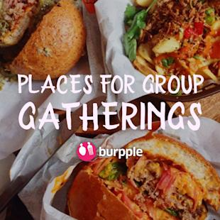 Burpple - Best Places For Group Gatherings