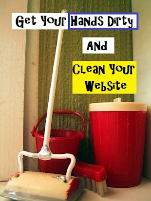 Clean Up Your Website – Things You Should Remove on a Regular Basis image clean house