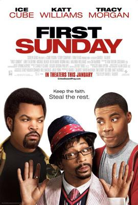 Ice Cube , Katt Williams and Tracy Morgan in Sony Pictures' First Sunday