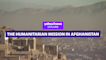 The humanitarian mission in Afghanistan: Yahoo News Explains