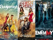 RAANJHANAA is decent, ENEMMY and SHORTCUT ROMEO ordinary!