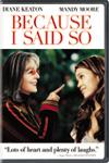Poster of Because I Said So