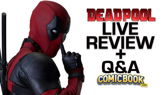 Live Deadpool Review And Q&A