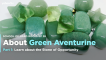 About Green Aventurine - School of Hard Rocks Lesson 28