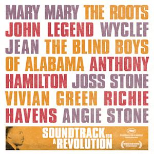 "In ths CD cover image released by Entertainment One, the ""Soundtrack for the Revolution,"" by various artists including; Mary Mary, The Roots, John Legend, Wyclef Jean, The Blind Boys of Alabama, Anthony Hamilton, Joss Stone, Vivian Greem, Richie Havens and Angie Stone, is shown. (Entertainment One)"
