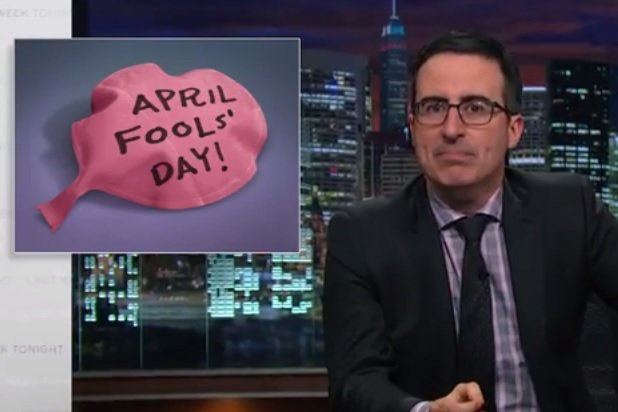 John Oliver urges his 'Last Week Tonight' viewers to boycott April Fools' Day.