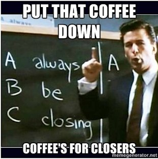 The Glengarry Glen Ross Rules of Writing an Effective Call to Action image coffee
