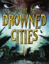 "In this book cover image released by Little, Brown Books for Young Readers, ""The Drowned Cities,"" by Paolo Bacigalupi, is shown. (AP Photo/Little, Brown Books for Young Readers)"