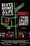 Poster of Beats, Rhymes & Life: The Travels of A Tribe Called Quest