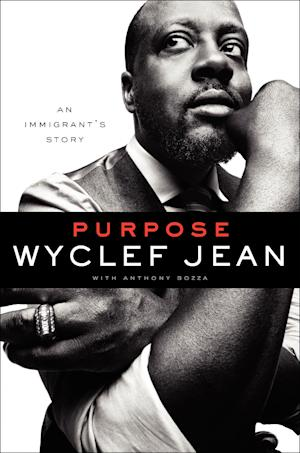 "This book cover image released by It Books shows ""Purpose,"" by Wyclef Jean with Anthony Bozza. (AP Photo/It Books)"