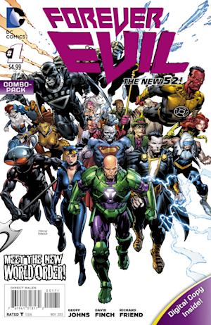 "This image released by DC Entertainment shows the cover for ""Forever Evil"". There's always bad guys in comic books,rogues, evil geniuses out for world domination. In DC Comics' slate of ""New 52"" titles there's about to be nothing but villains as the universe finds itself under assault and its only protection the Crime Syndicate? (AP Photo/DC Entertainment )"