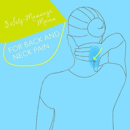 Self-Massage Moves for Back and Neck Pain