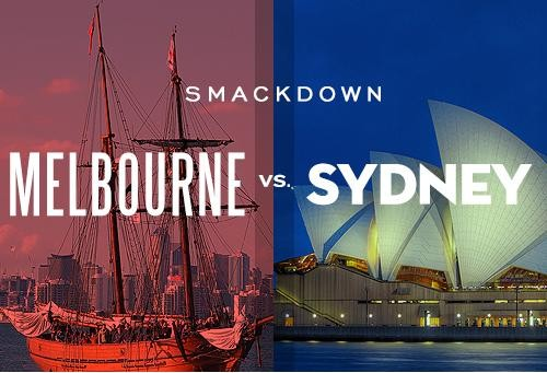 City Smackdown: Sydney vs. Melbourne