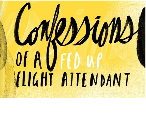 Praise Be to the Jetway Jesus: Confessions of a Fed-Up Flight Attendant