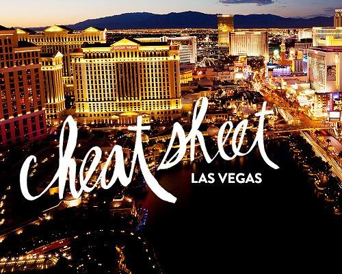 Cheat Sheet: Las Vegas