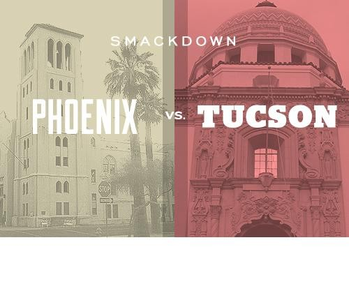City Smackdown: Phoenix vs. Tucson