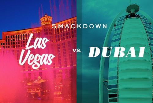 Smackdown: Las Vegas vs. Dubai