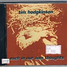 [鑫隆音樂]西洋CD-Tim Hodgkinson:Each In Our Own Thoughts /全新/免競標