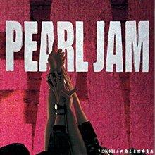 @【EPIC】Pearl Jam:Ten珍珠果醬:十全十美(黑膠唱片)