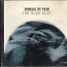 二手原版CD MEMORABLE HIT PARADE / ONE MORE NIGHT 抒情名曲 2