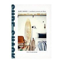 英文原版 Surf Shack: Laid-Back Living by the Water沖浪小屋 海邊海灘生活寫照 世界各地獨特沖浪者住所的多彩之旅