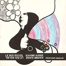 KAHIMI KARIE. LE ROI SOL EIL. CD