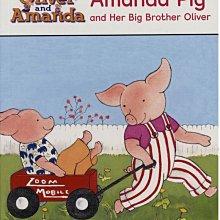 *小貝比的家*AMANDA PIG AND HER BIG BROTHER OLIVER/ LEVEL 3平裝第三階