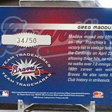 名人堂球星~Greg Maddux 2003 Donruss 限量50張~TEAM TRADEMARKS~簽名卡非常少見