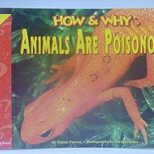 【月界】How and Why Animals Are Poisonous_Elaine Pascoe〖少年童書〗CER