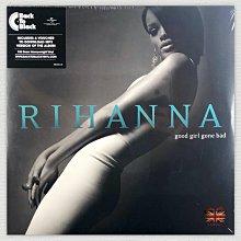 [英倫黑膠唱片Vinyl LP] 蕾哈娜 / 娜妹好壞 Rihanna / Good Girl Gone Bad