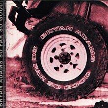K - Bryan Adams - So Far So Good  - 日版