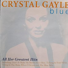 Crystal Gayle~Blue,All Her Greatest Hits.長髮妹-克麗絲蓋兒~藍~精選輯。