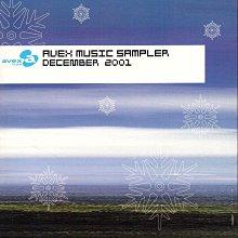AVEX MUSIC SAMPLER DECEMBER 2001 艾迴唱片 2001.12月 宣傳用合輯CD