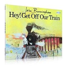 進口英文原版 Hey!Get Off Our Train請讓我留在火車上吧John Burningham 吳敏蘭書單推薦