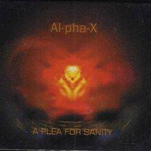 ~拉奇音樂 ~  AI-PHA-X  A PLEA FOR  SANITY  映象國際發行  全新未拆封 [OVO]