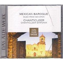 【全新未拆,殼裂】CHANTICLEER 香堤克利合唱團:MEXICAN BAROQUE 巴洛克時代墨西哥聖樂作品《歐版