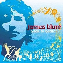 不安於室 Back To Bedlam / 詹姆仕布朗特 James Blunt --- 7567934512