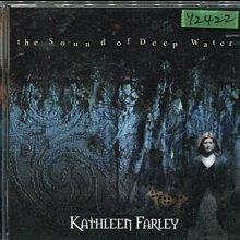 *還有唱片行* KATHLEEN FARLEY / THE SOUND OF DEEP WATER 二手 Y2422