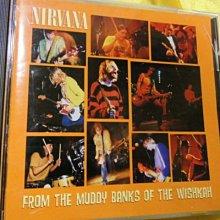 Nirvana 超脫樂團 -- From The Muddy Banks Of The Wishkah 歷年現場 日本版