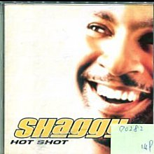 *愛樂二館* SHAGGY / HOT SHOT 二手 D0282