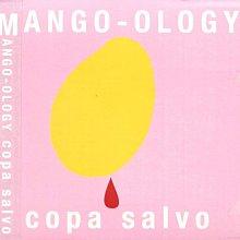 K - Copa Salvo - Mango-Ology - 日版 Digipak - NEW