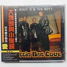 (全新品)HEAVY D & THE BOYZ / NUTTIN' BUT LOVE 大塊頭與小鬼頭 愛 1994年 BMG發行