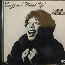 Sarah Vaughan ~ Crazy And Mixed Up 等五張專輯。